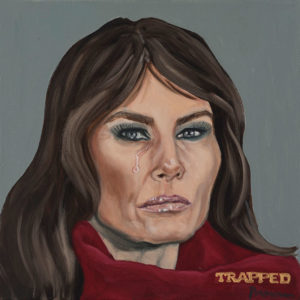"Trumped!, Melania Trump, oil on canvas, 12 x 12"", 2018"